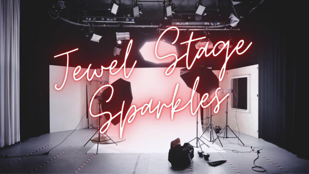 Jewel Stage Sparkles (4)